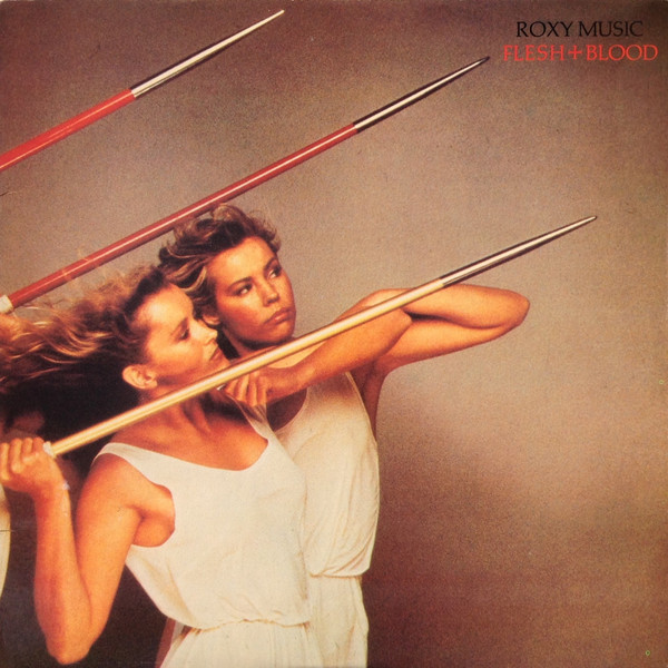 ROXY MUSIC - Flesh + Blood - 33T