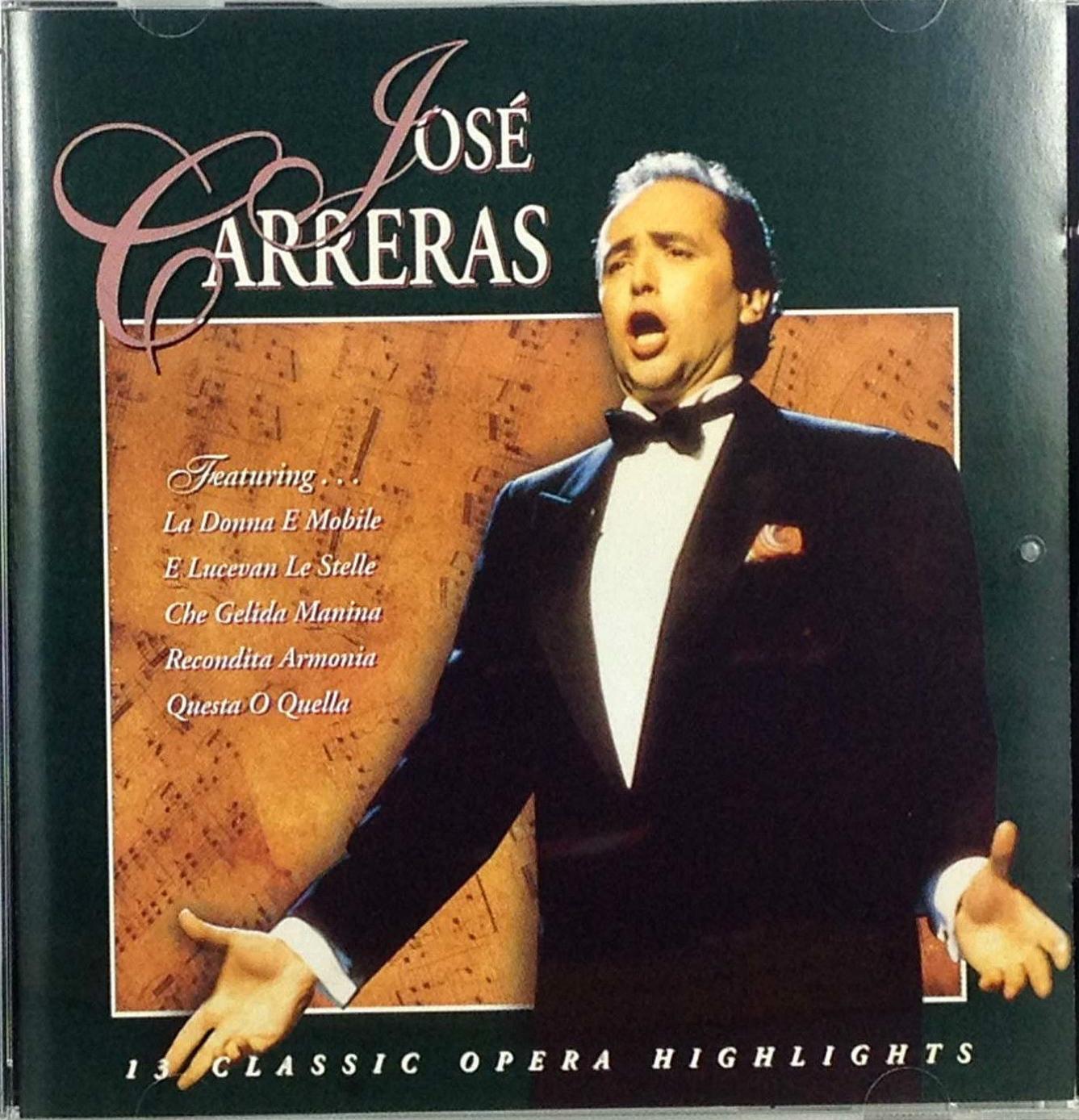 José Carreras 13 Classic Opera Highlights
