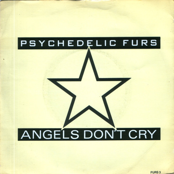 THE PSYCHEDELIC FURS - Angels Don't Cry - 45T x 1