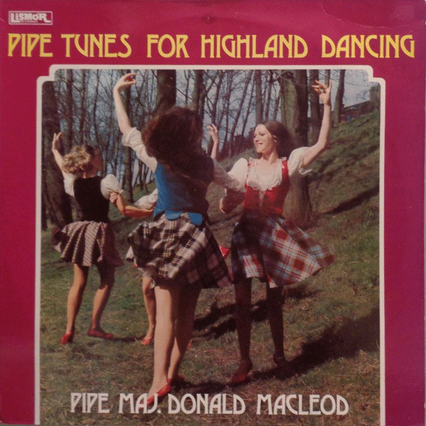 DONALD MACLEOD - Pipe Tunes For Highland Dancing - 33T