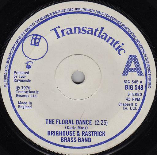 THE BRIGHOUSE AND RASTRICK BRASS BAND - The Floral Dance - 45T x 1