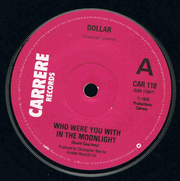 DOLLAR - Who Were You With In The Moonlight - 7inch x 1