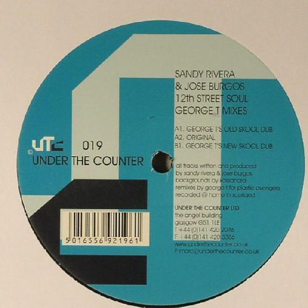 Sandy Rivera & Jose Burgos 12th Street Soul (George T Mixes)