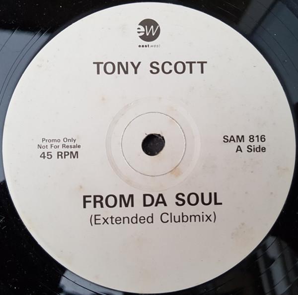 Tony Scott From Da Soul