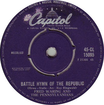 FRED WARING & THE PENNSYLVANIANS - Battle Hymn Of The Republic - 45T x 1