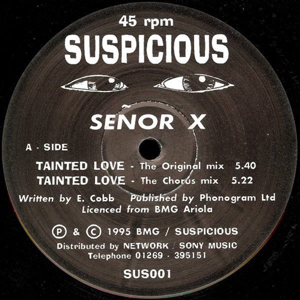 SEñOR X - Tainted Love - 12 inch x 1