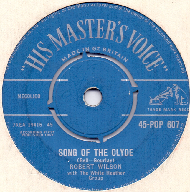ROBERT WILSON - Song Of The Clyde - 45T x 1