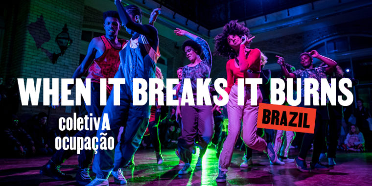 When it Breaks it Burns 19 Feb - 29 Feb