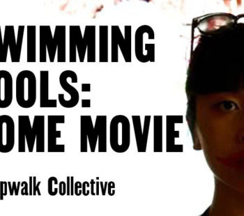BAC: Swimming Pools Home Movie 25 May - 12 Jun