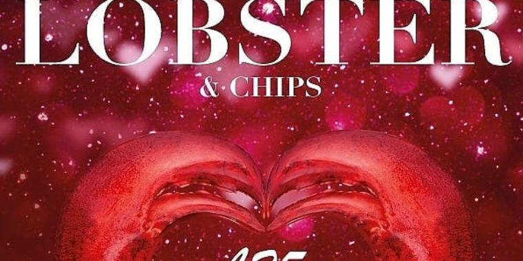 Lobster & Chips for £25
