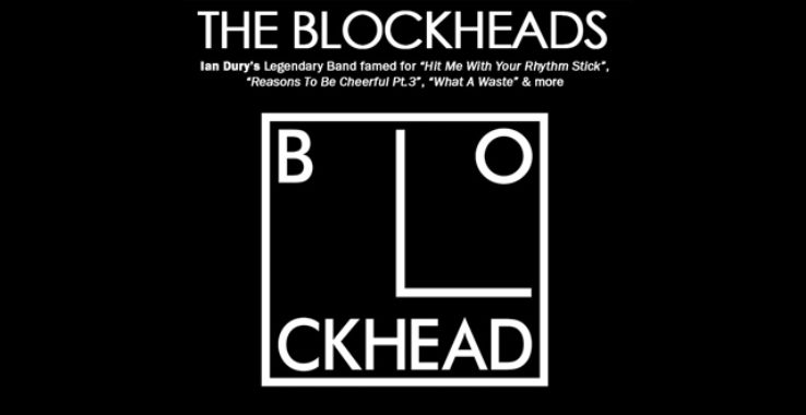 THE BLOCKHEADS Colchester Arts Centre