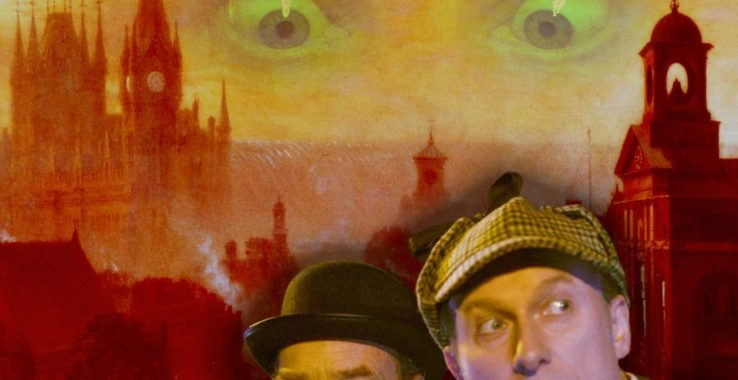 Sherlock Holmes & The Warlock of Whitechapel Headgate Theatre