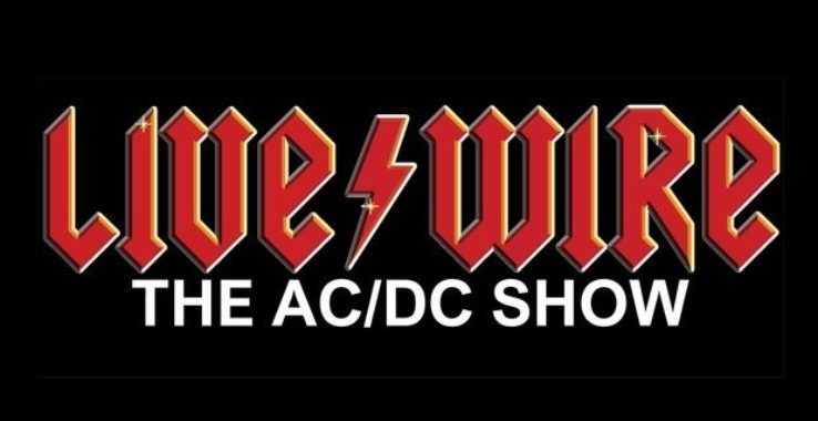LIVE/WIRE: THE AC/DC SHOW Colchester Arts Centre