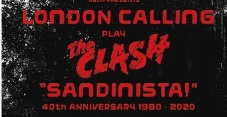 LONDON CALLING: SANDINISTA! 40TH ANNIVERSARY Colchester Arts Centre