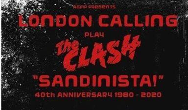 LONDON CALLING: SANDINISTA! 40TH ANNIVERSARY Colchester Arts Centre