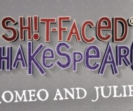 SH*T FACED SHAKESPEARE: ROMEO & JULIET Colchester Arts Centre