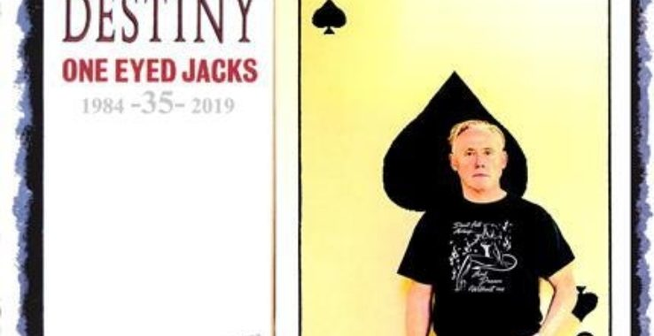 SPEAR OF DESTINY (ONE EYED JACKS 35TH ANNIVERSARY) Colchester Arts Centre