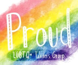 PROUD LGBTQ+ WRITERS GROUP Mercury Theatre (Abbeyfields)