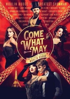 Come What May: The Ultimate Moulin Rouge Tribute HEAD