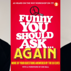 Funny You Should Ask… Again;...