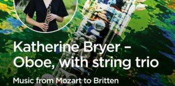 From Mozart to Britten - Katherine Bryer (oboe) with her string trio