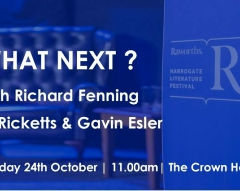 What Next? with Richard Fenning, Peter Ricketts & Gavin Esler