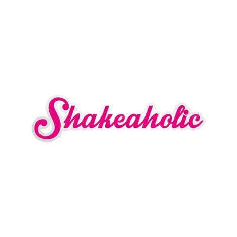 Shakeaholic