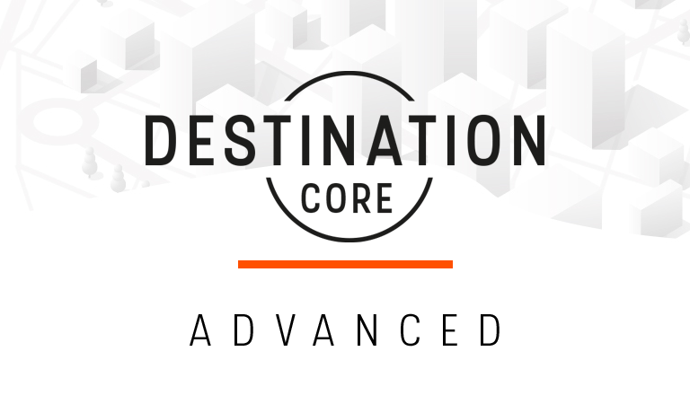 DestinationCore Advanced