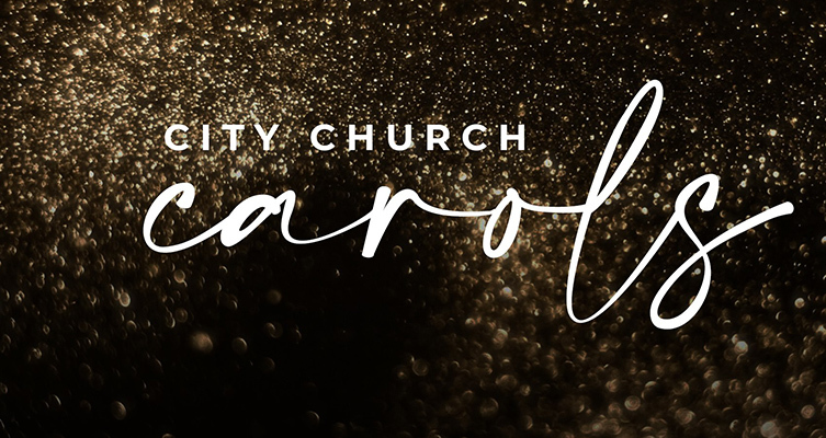 City Church Carols