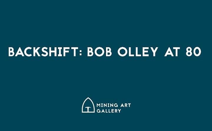 Backshift Bob Olleyat80at Mining Art Gallery Resized GIF