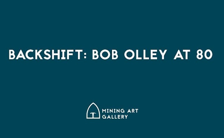 Backshift Bob Olleyat80at Mining Art Gallery Resized GIF