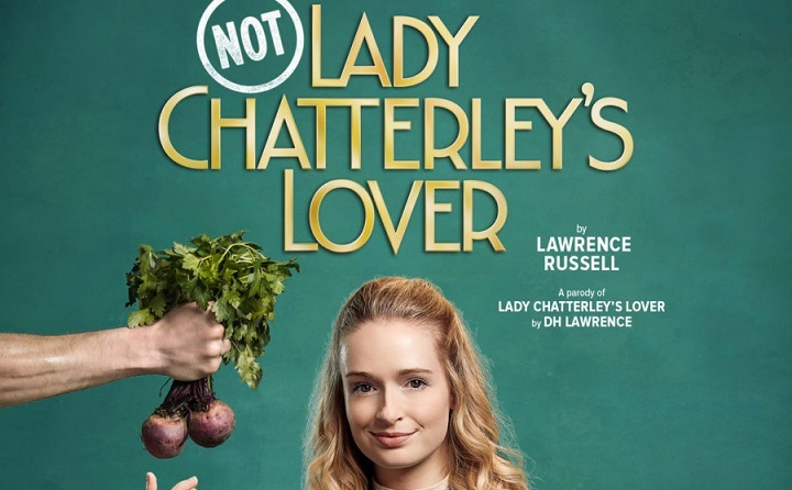 Not Lady Chatterleys Loverat Tyne Theatre