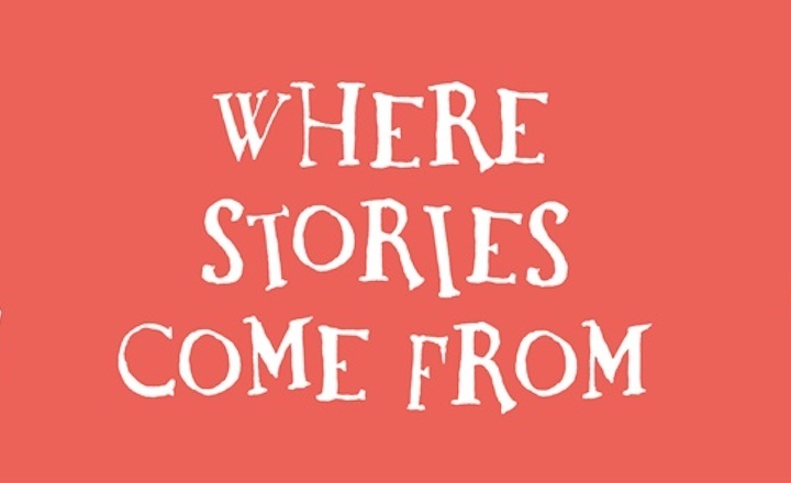 Where stories come from