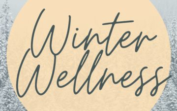 Winter Wellness - Activities for you to de-stress and relax at home