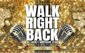 Walk Right Back - The Everly Brothers Story
