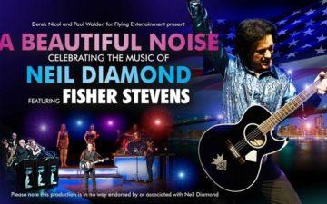 A Beautiful Noise - Celebrating The Music Of Neil Diamond