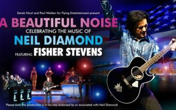 A Beautiful Noise - Celebrating The Music Of Neil Diamond