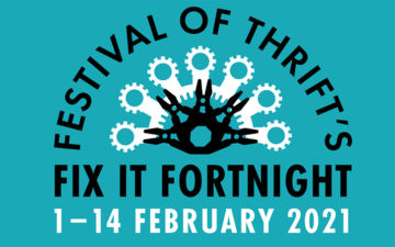 Fix it Fortnight: Festival of Thrift