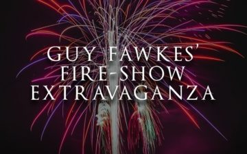 Guy Fawkes' Fireworks Extravaganza