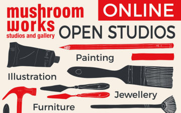 Mushroom Works: Online Open Studios