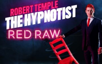 Rescheduled: Robert Temple The Hypnotist: Red Raw
