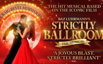 Strictly Ballroom at Sunderland Empire
