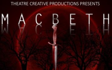 Theatre Creative presents Macbeth