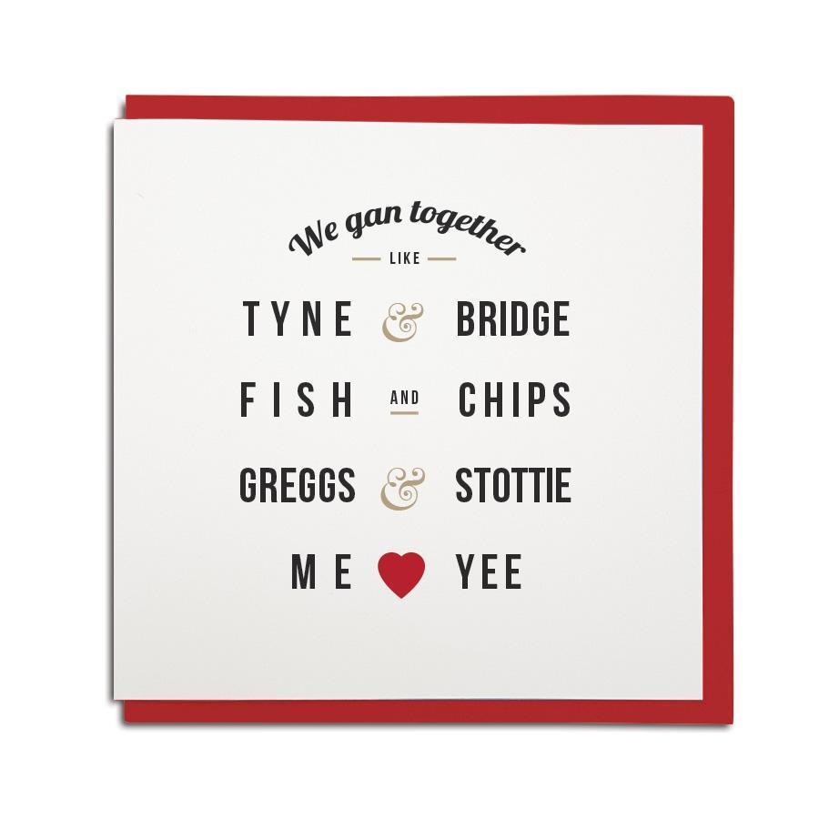 We gan together like greggs and stottie geordie valentines card