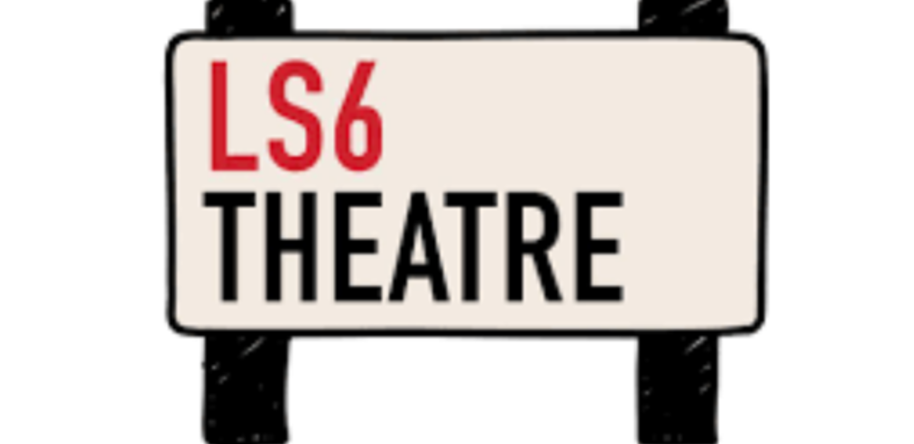 LS6 Theatre