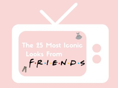 The 25 Most Iconic Looks From Friends.png