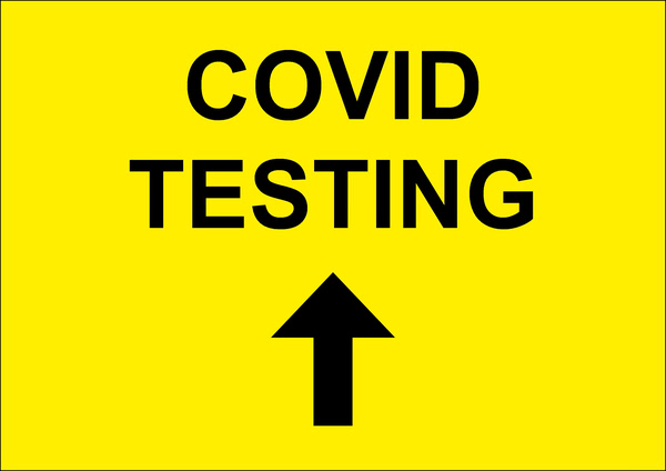 """Covid Testing"" Arrow Ahead Sign"