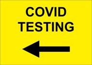 """Covid Testing"" Arrow Left Sign"