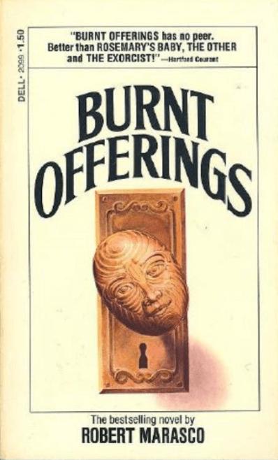 Burnt Offerings by Robert Marasco