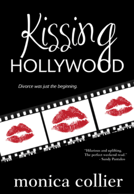 Kissing Hollywood by Monica Collier